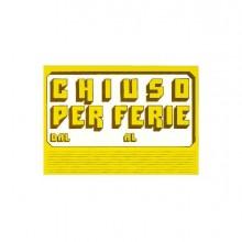 72116 - Cartello In Cartoncino 'Chiuso Per Ferie' 23X32Cm Cwr 315/6 315/6 - CONF.10 -