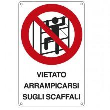 76897 - Cartello Alluminio 16,6x26,2Cm 'E' Vietato Arrampicarsi Sugli Scaffali'' -