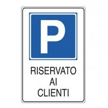 76920 - Cartello Alluminio 20x30Cm 'Parcheggio Riservato Ai Clienti'' -